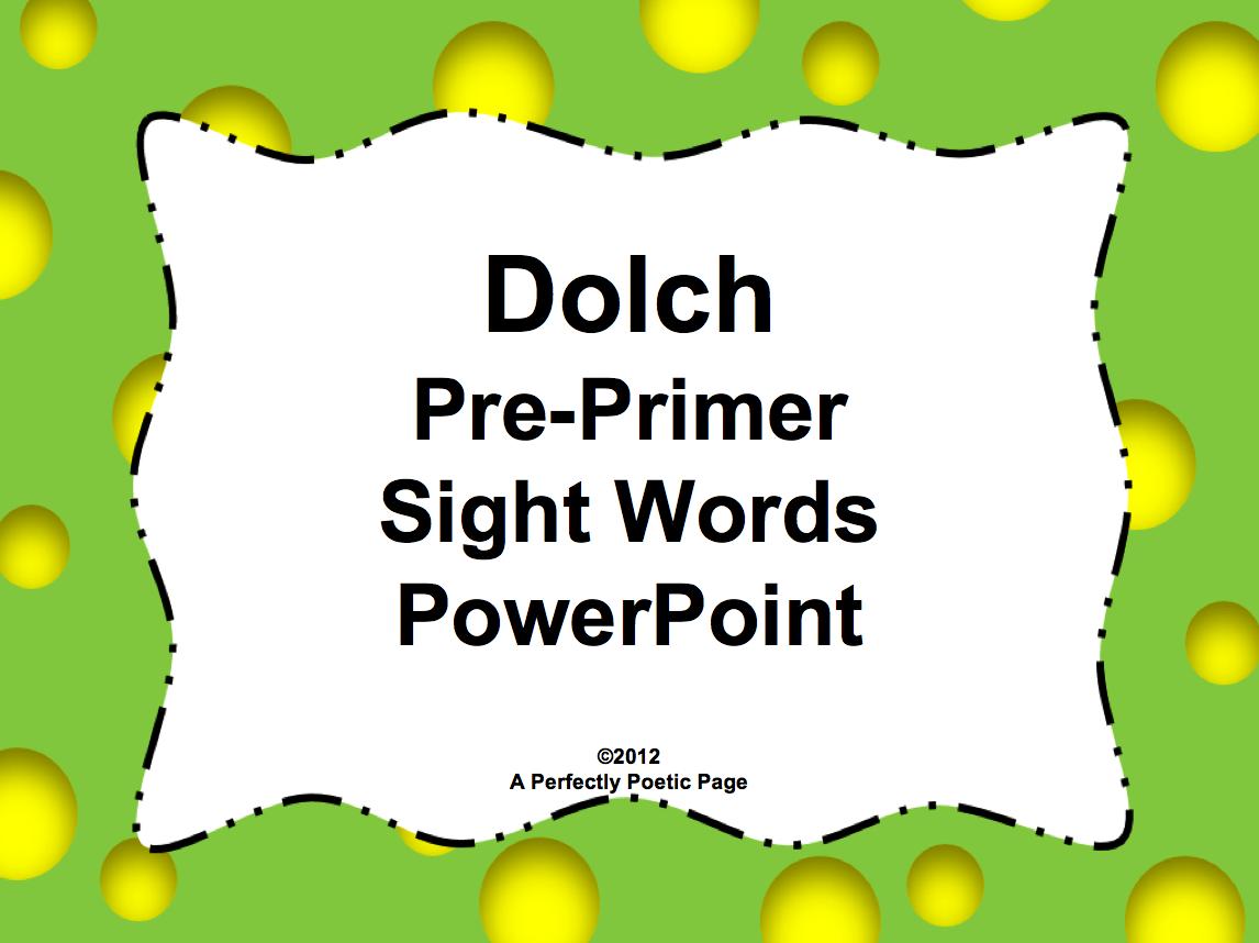 "... LESSON - ""Dolch Pre-Primer Sight Word PowerPoint - Bold Design: http://thebestofteacherentrepreneurs.blogspot.com/2013/01/free-language-arts-lesson-dolch-pre.html"