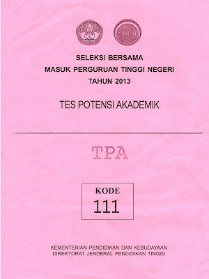 Naskah Soal Sbmptn 2013 Tes Potensi Akademik (Tpa) Kode Soal 111