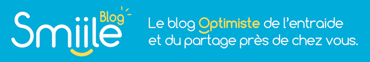 Smiile, le blog optimiste de l'entraide et du partage