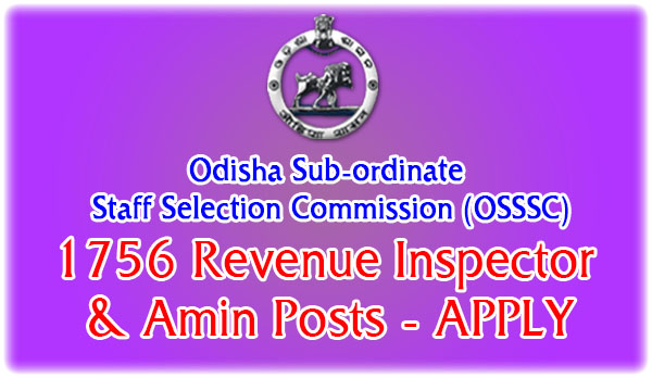Revenue Inspector (RI), ARI and Amin Posts Assistant Revenue Inspector recruitment 2015 odisha september october  OSSSC Recruitment 2015: Apply Online For 1756 Revenue Inspector (RI), ARI and Amin Posts
