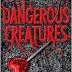 Dangerous Creatures Review