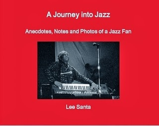 A Journey into Jazz: Anecdotes, Notes and Photos of a Jazz Fan