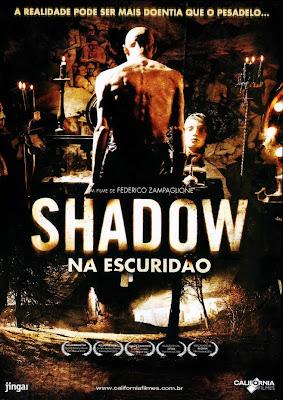 Filme Shadow: Na Escuridão – Dual Áudio