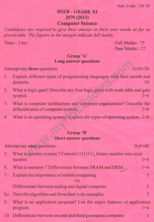 Old Question Paper of Computer Science Class : 11 Year : 2070 B.S. (2013) 1