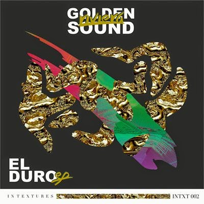Exclusive: Golden Riviera Sound - El Duro EP