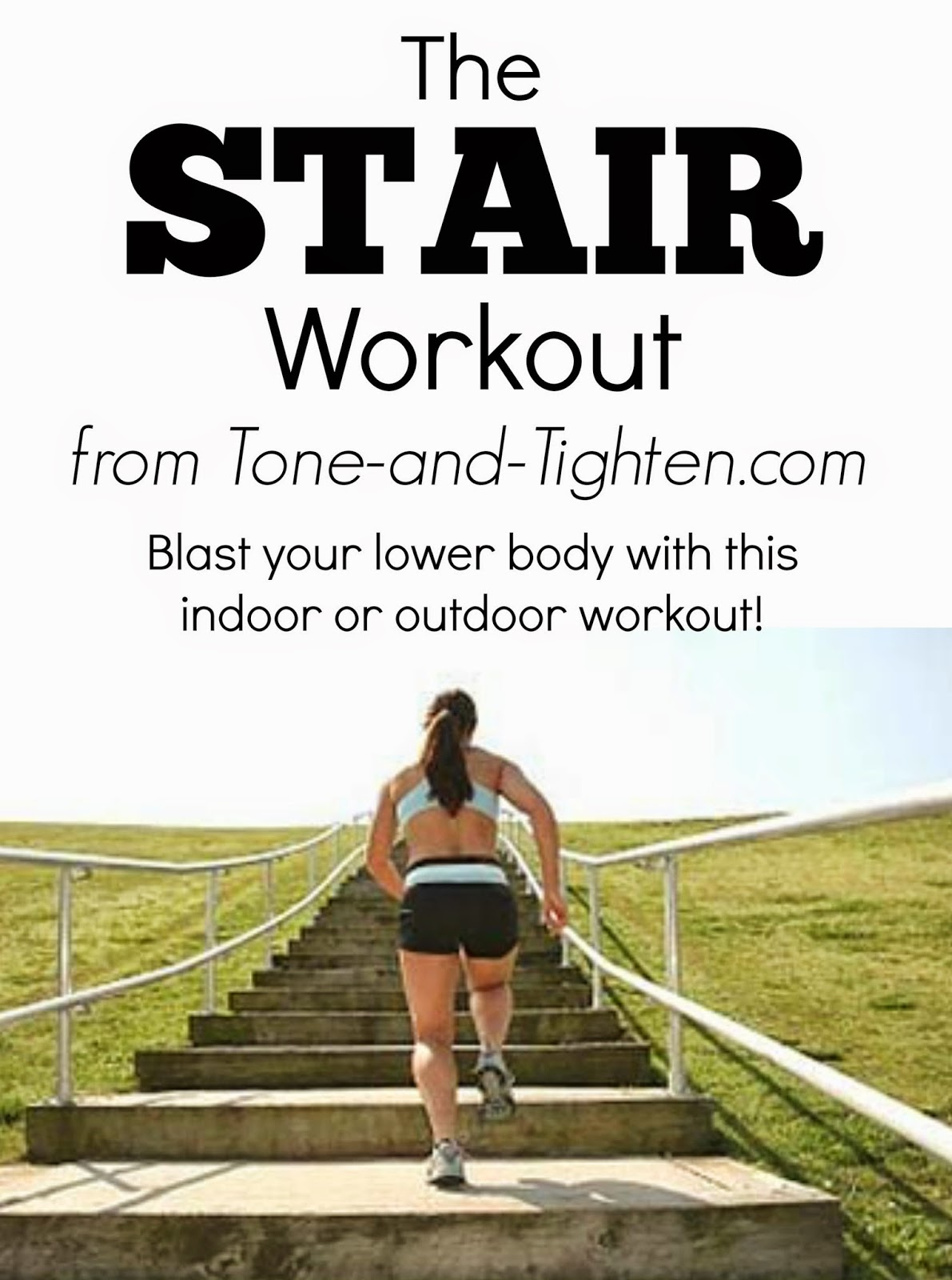 The Stair Workout Make Those Legs Burn