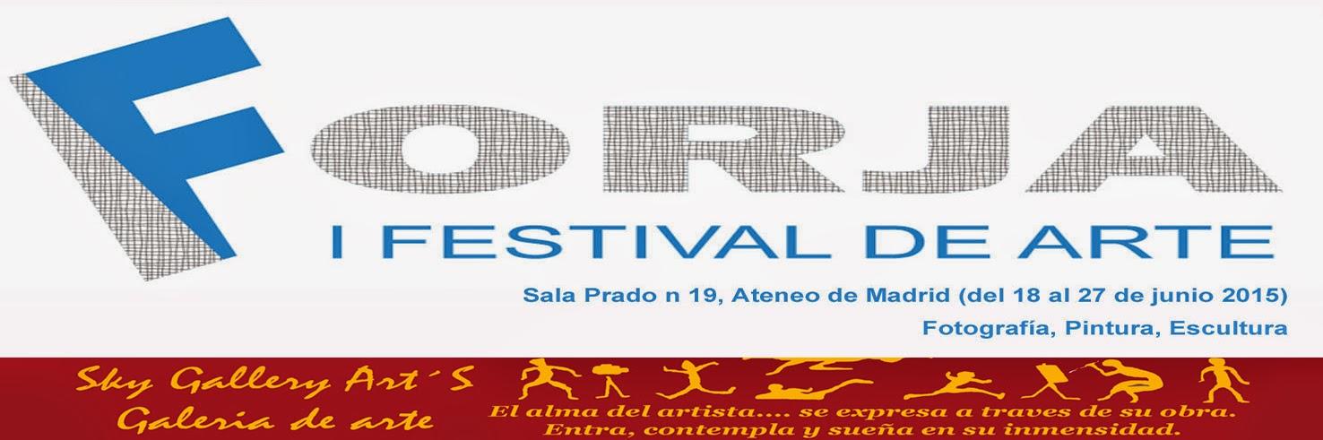 Forja, I Festival de Arte Sky Gallery Art´S