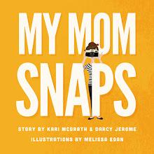 My Mom Snaps