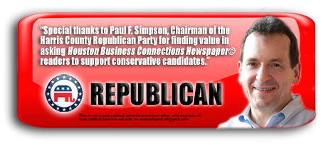 REPUBLICAN PARTY CHAIRMAN PAUL SIMPSON VALUES EVERY HARRIS COUNTY, TEXAS VOTER