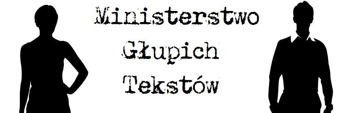 Ministerstwo Głupich Tekstów