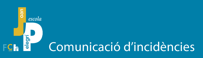 Comunicació d'incidències