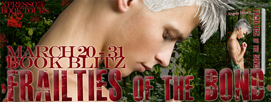 BOOK BLITZ: Frailties of the Bond by Angela Brown