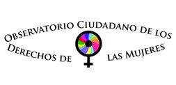 Observatorio Ciudadano de los Derechos de las Mujeres (OCDM)