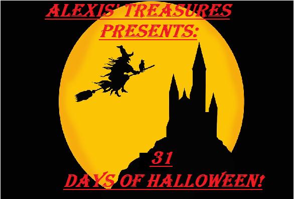 ALEXIS' 31 DAYS OF HALLOWEEN!