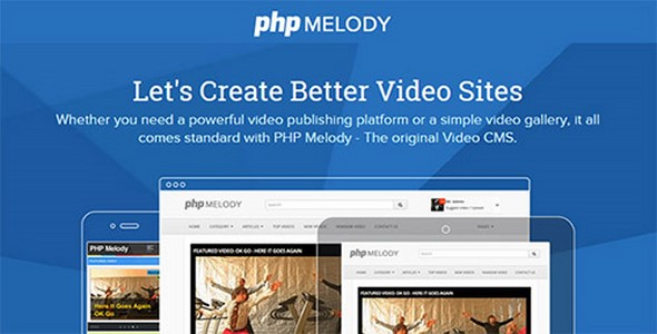 PHPMelody v2.3 + Mobile Melody v3.0 + Ruby Theme & Square Theme