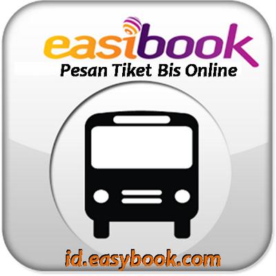 Daftar Tiket Bus Yang Bisa Di Beli Di easybook.com