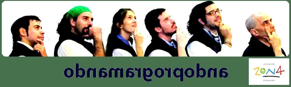 Ando Programando - el sitio de Programa de la Zona 4 - Scouts. Buenos Aires, Argentina