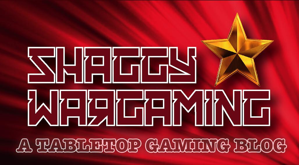 Shaggy Wargaming - A Tabletop Gaming Blog