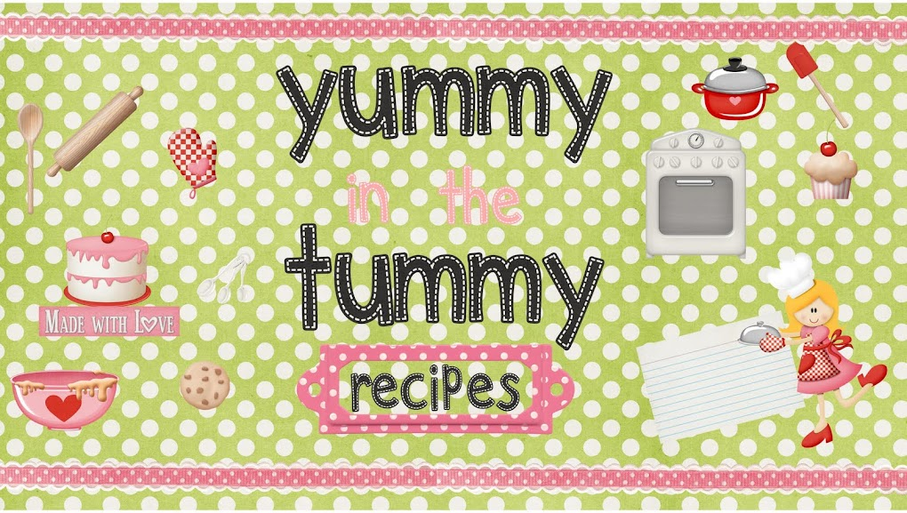 Yummy in the Tummy Recipes