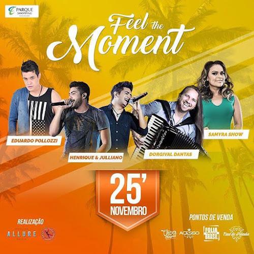 Feel The Moment em Maceió - AL 25 de Novembro 2016
