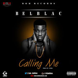 NEW MUSIC : Belblack - Calling Me