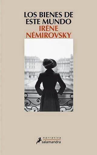 Los bienes de este mundo Irène Némirovsky