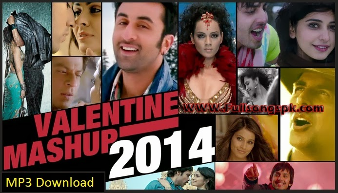 Valentine Mashup,2014,MP3 Song,Picture,Download