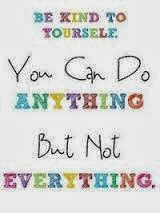 Be-kind-to-yourself-you-can-do-anything-but-not-everything-quote