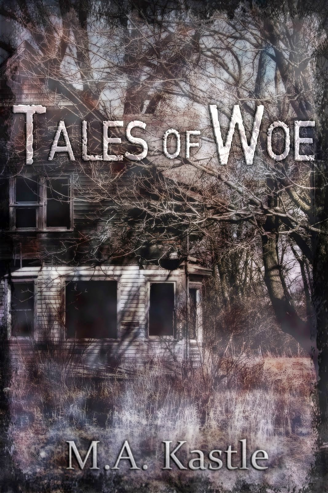 Tales of Woe