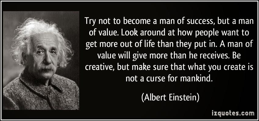 intenta no volverte hombre exito sino hombre valor: