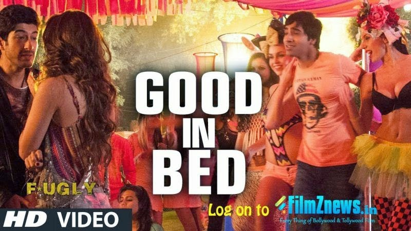Good in Bed Good in Bed Lyrics from Fugly (2014)