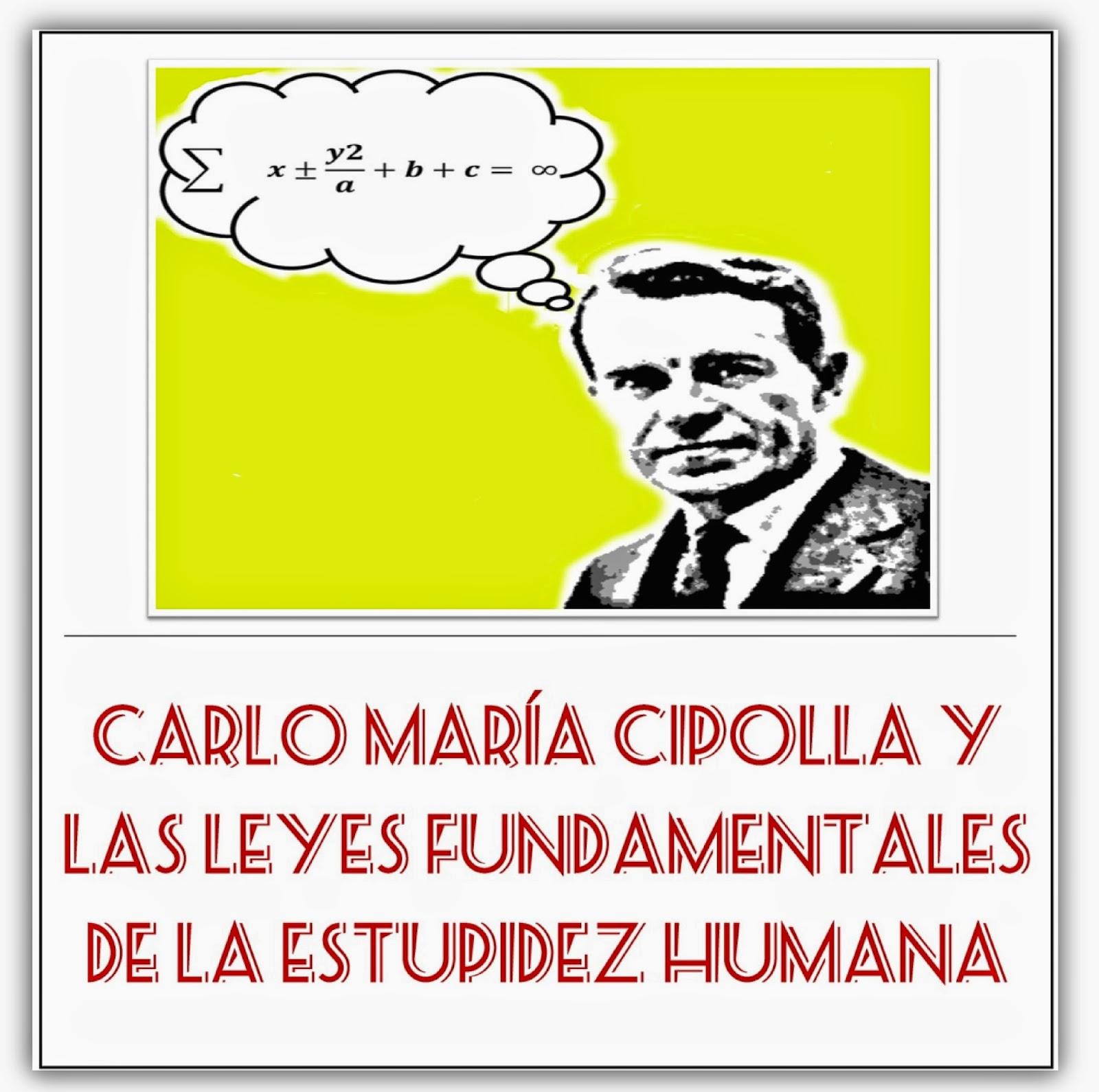 http://unalatadegalletas.blogspot.com.es/2013/11/carlo-maria-cipolla-y-las-leyes.html