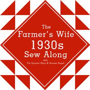 FARMER'S WIFE 1930'S SAMPLER QUILT SEW-ALONG
