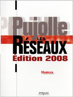 Les Réseaux Guy Pujolle édition 2008