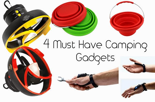 4 Must Have Camping Gadgets