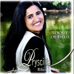 Priscila Ribeiro - Toque de Deus - 2010 - Voz e Playback