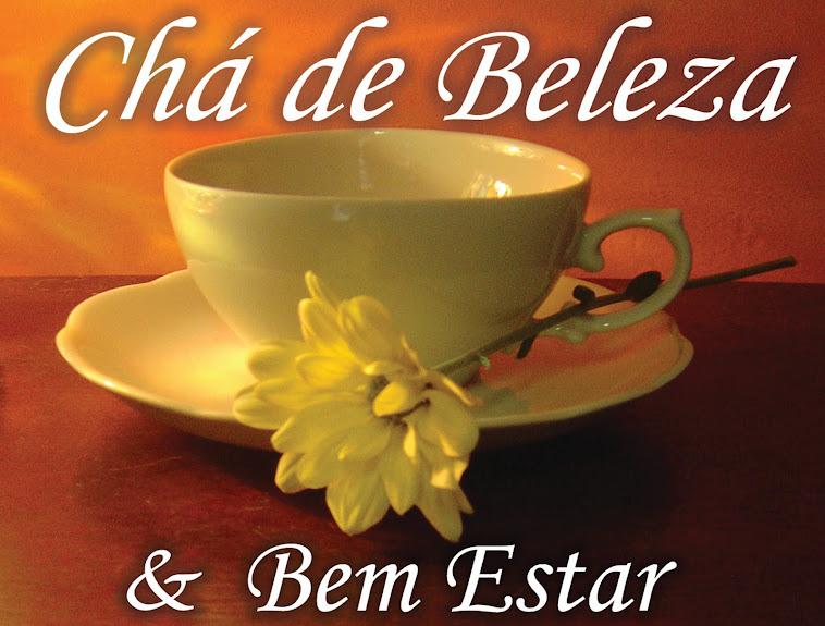 Cha de Beleza & Bem Estar