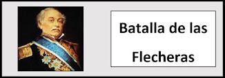 Batalla de las Flecheras. Lanzas contra cañones.