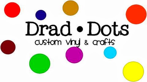 Draddots Custom Vinyl & Crafts
