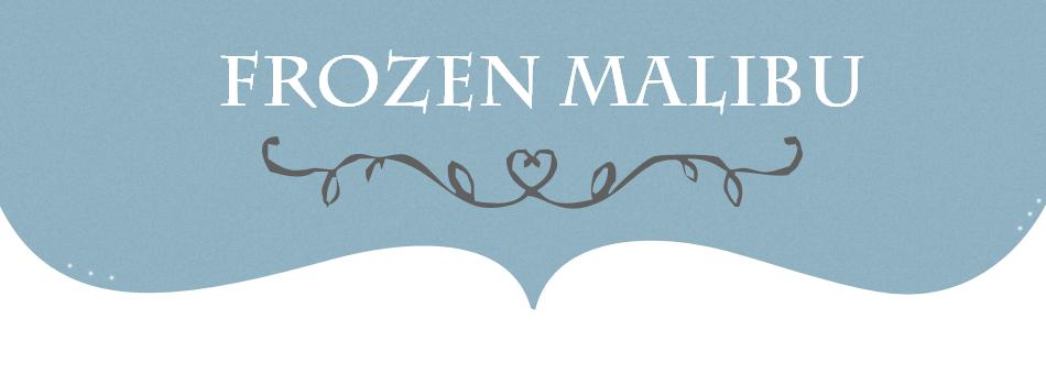 Frozen malibu