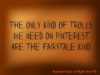 Pinterest Etiquette #2; talking about trolls and bullies and more. Night Sea 90