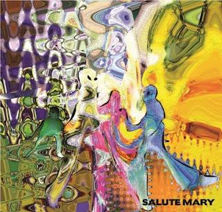 Salute Mary - Pacifying Hungry Ghosts/Rubella Rubata