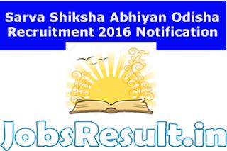 Sarva Shiksha Abhiyan Odisha Recruitment 2016 Notification