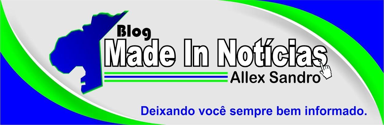 Blog Made In Notícias - Allex Sandro