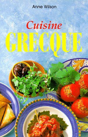 La cuisine de anne wilson cuisine grecque for Cuisine grecque