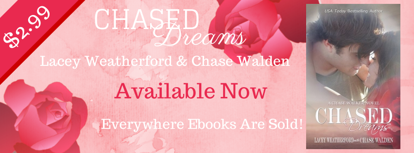 Book Blitz: Chased Dreams by Lacey Weatherford and Chase Walden
