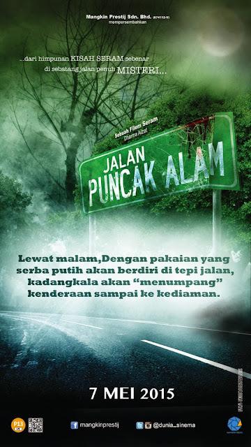 Jalan Puncak Alam (2015), Tonton Full Movie, Tonton Filem Melayu, Tonton Filem Seram, Tonton Filem Online, Tonton Movie Online, Tonton Filem Melayu.