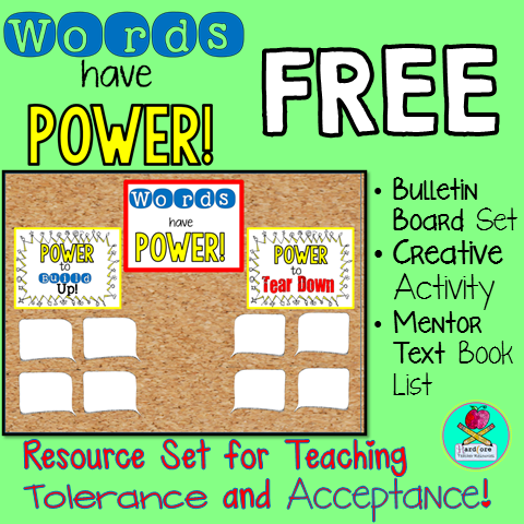 http://www.teacherspayteachers.com/Product/Power-of-Words-FREEBIE-Bulletin-Board-Creative-Activity-Booklist-Tolerance-1390841
