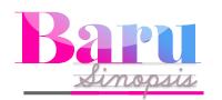 BARU SINOPSIS