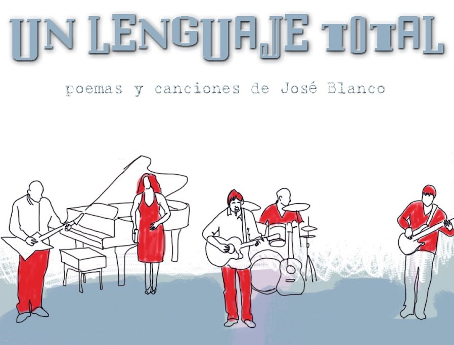 José Blanco: Un lenguaje total